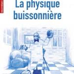 La physique buissonnière